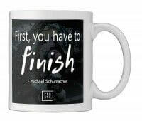 First, you have to finish - ... | Tasse