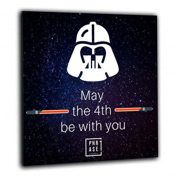 May the 4th be with you – ... | Wandbild