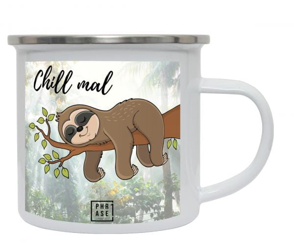 Chill mal | Emaille Becher