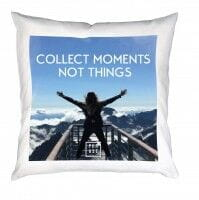 collect moments not things | Kissen mit Füllung