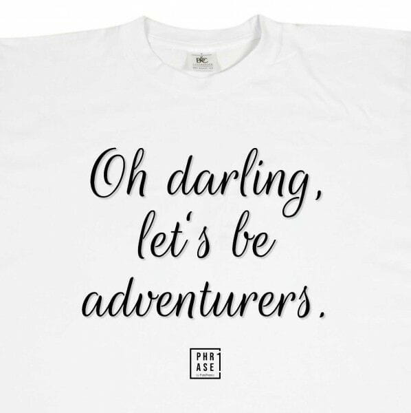 Oh darling, lets be ...   T-Shirt