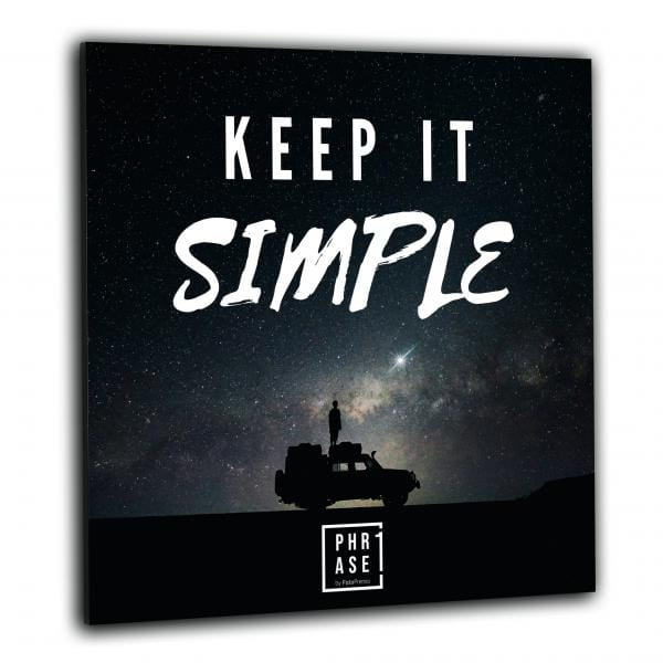 Keep it simple | Wandbild