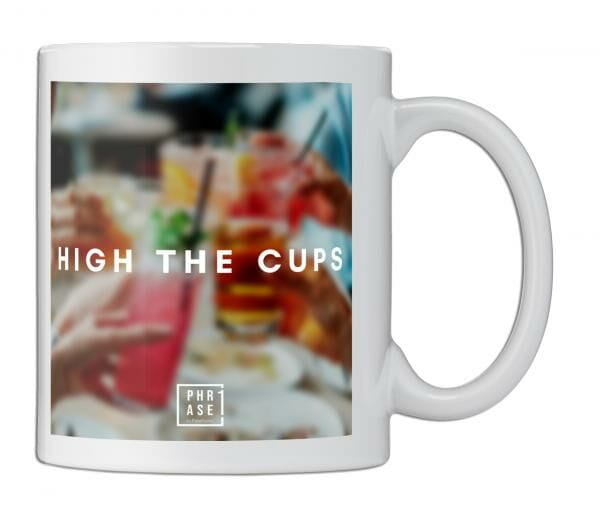 High the cups | Tasse