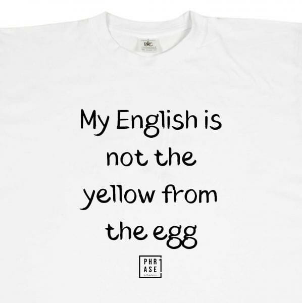 My english is not the yellow ... | T-Shirt