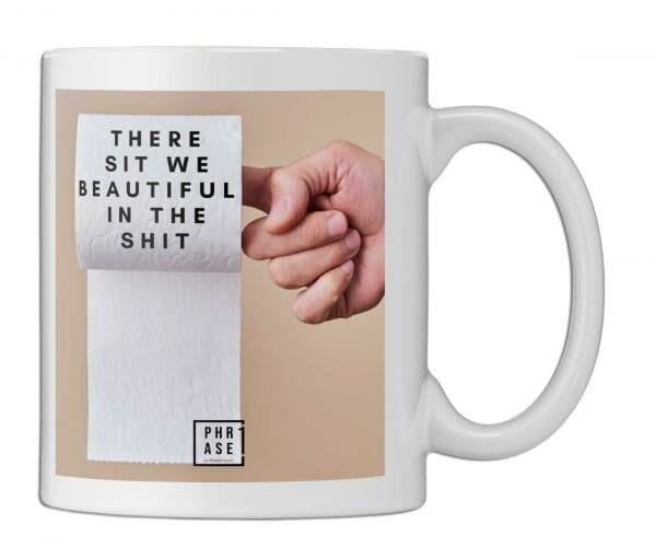 There sit we beautiful in the ...   Tasse