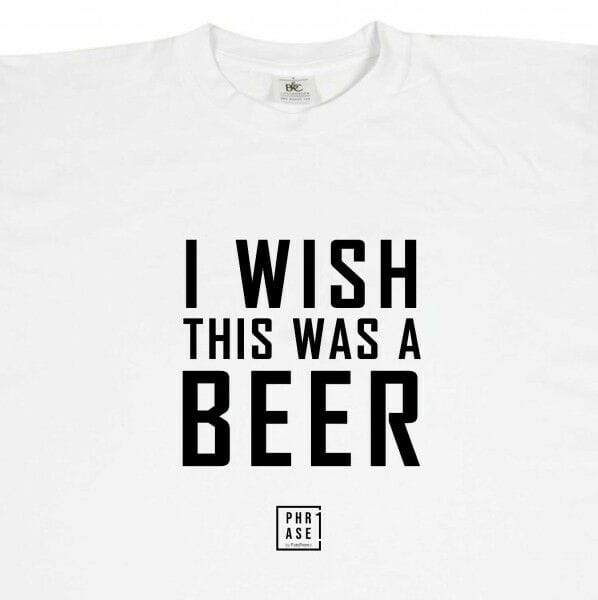 I wish this was a beer | T-Shirt